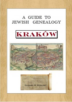 A Guide to Jewish Genealogy in Krakow